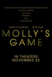 The true story of Molly Bloom a beautiful, young, Olympic-class skier who ran the world's most exclusive high-stakes poker game for a decade before being arrested by the FBI.
