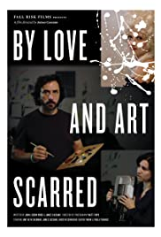 By Love and Art Scarred Poster