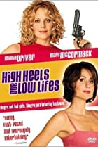 Image of High Heels and Low Lifes