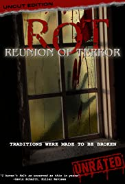 ROT: Reunion of Terror (2008) Poster - Movie Forum, Cast, Reviews
