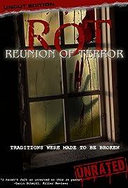 ROT: Reunion of Terror(2008) Poster - Movie Forum, Cast, Reviews
