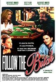 Follow the Bitch Poster