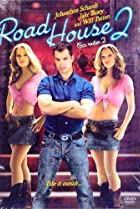 Image of Road House 2: Last Call