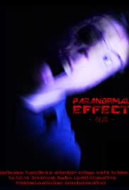 Paranormal Effect (2010) Poster - Movie Forum, Cast, Reviews