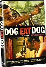Perro come perro(2008) Poster - Movie Forum, Cast, Reviews