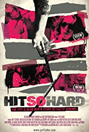 Hit So Hard (2011) Poster - Movie Forum, Cast, Reviews