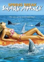 Spring Break Shark Attack(2005)