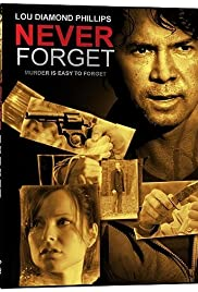 Never Forget (2008) Poster - Movie Forum, Cast, Reviews
