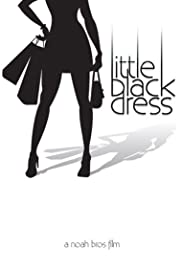 Little Black Dress(2009) Poster - Movie Forum, Cast, Reviews