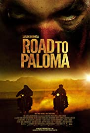 Road to Paloma (2014) Poster - Movie Forum, Cast, Reviews