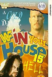 WWF in Your House: A Cold Day in Hell (1997) Poster - TV Show Forum, Cast, Reviews