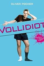 Vollidiot(2007) Poster - Movie Forum, Cast, Reviews