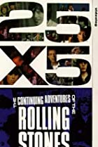 Image of 25x5: The Continuing Adventures of the Rolling Stones