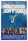 Hollywood Don't Surf!