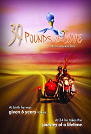 39 Pounds of Love (2005) Poster - Movie Forum, Cast, Reviews