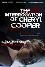 The Interrogation of Cheryl Cooper Poster