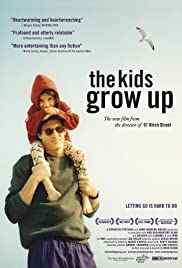 The Kids Grow Up(2009) Poster - Movie Forum, Cast, Reviews