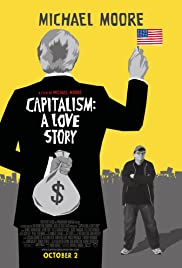 Capitalism: A Love Story (2009) Poster - Movie Forum, Cast, Reviews
