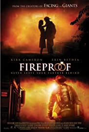 Fireproof (2008) Poster - Movie Forum, Cast, Reviews