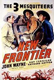 New Frontier(1939) Poster - Movie Forum, Cast, Reviews