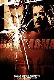Bad Karma(2012) Poster - Movie Forum, Cast, Reviews