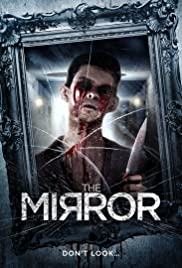 The Mirror (2014) Poster - Movie Forum, Cast, Reviews