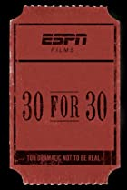 Image of 30 for 30: The Best That Never Was