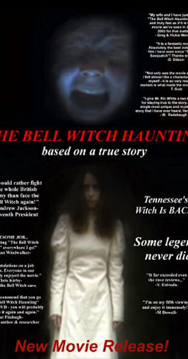 Bell Witch Haunting (2004) - IMDb