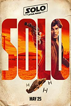 Check out the first teasers for 'Solo: A Star Wars Story.'