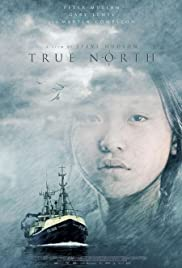 True North (2006) Poster - Movie Forum, Cast, Reviews