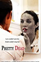 Image of Pretty Dead