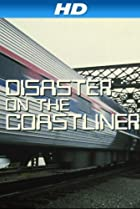 Image of Disaster on the Coastliner
