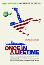 Once in a Lifetime: The Extraordinary Story of the New York Cosmos (2006) Poster