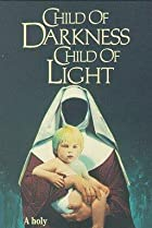 Image of Child of Darkness, Child of Light