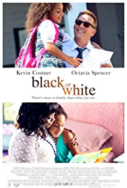 Black or White (2014) Poster - Movie Forum, Cast, Reviews