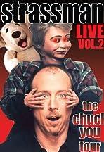 David Strassman: The Chuck You Tour