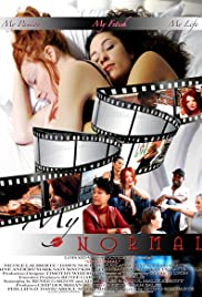 My Normal (2009) Poster - Movie Forum, Cast, Reviews