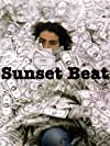 """Sunset Beat: One Down, Four Up (#1.1)"""