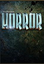 This Week in Horror