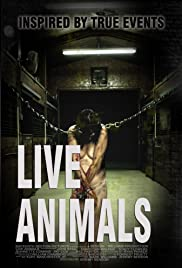 Live Animals (2008) Poster - Movie Forum, Cast, Reviews