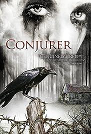 Conjurer(2008) Poster - Movie Forum, Cast, Reviews