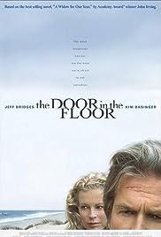 The Door in the Floor(2004) Poster - Movie Forum, Cast, Reviews