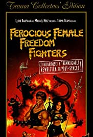 Ferocious Female Freedom Fighters (1982) Poster - Movie Forum, Cast, Reviews