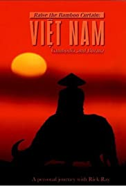 Raise the Bamboo Curtain: Vietnam, Cambodia, and Burma Poster