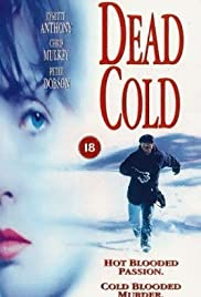 Dead Cold (1995) Poster - Movie Forum, Cast, Reviews