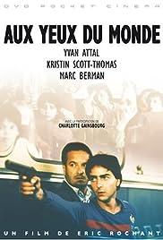 Aux yeux du monde(1991) Poster - Movie Forum, Cast, Reviews