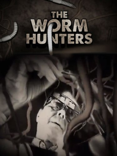 image The Worm Hunters Watch Full Movie Free Online
