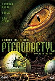 Pterodactyl (2005) Poster - Movie Forum, Cast, Reviews