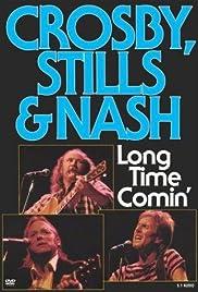 Crosby, Stills & Nash: Long Time Comin' Poster
