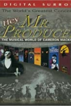 Primary image for Hey, Mr. Producer! The Musical World of Cameron Mackintosh